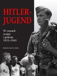 Okładka książki Hitler-Jugend. W czasach wojny i pokoju 1933-1945