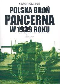 Okładka książki Polska broń pancerna w 1939 roku