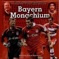 Okładka książki Bayern Monachium. Słynne kluby piłkarskie