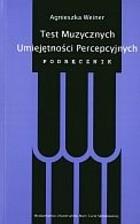 Okładka książki Test muzycznych umiejętności percepcyjnych. Podręcznik