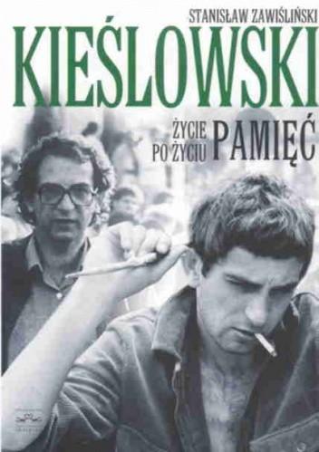 Okładka książki Kieślowski. Życie po życiu. Pamięć