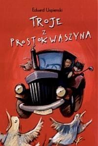 Okładka książki Troje z Prostokwaszyna