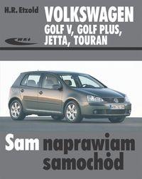 Okładka książki Volkswagen Golf V, Golf Plus, Jetta, Touran