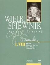 Okładka książki Wielki śpiewnik Agnieszki Osieckiej - tom 8