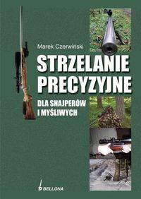 Okładka książki Strzelanie precyzyjne