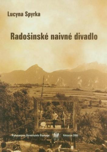 Okładka książki Radošinské naivné divadlo. Między konwencją a kontestacją