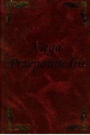 Okładka książki Xięga przepowiedni