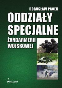 Okładka książki Oddziały specjalne Żandarmerii Wojskowej