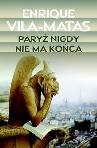 Okładka książki Paryż nigdy nie ma końca