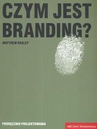 Okładka książki Czym jest branding?