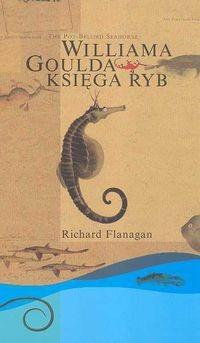 Okładka książki Williama Goulda Księga ryb. Powieść w dwunastu rybach