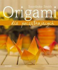 Okładka książki Origami dla początkujących