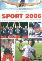 Sport 2006 Wyniki najważniejszych imprez sportowych