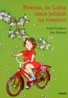 Pewnie, że Lotta umie jeździć na rowerze