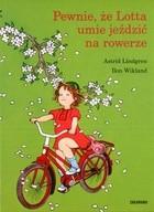 Okładka książki Pewnie, że Lotta umie jeździć na rowerze