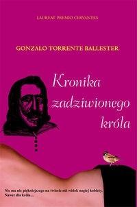 Okładka książki Kronika zadziwionego króla