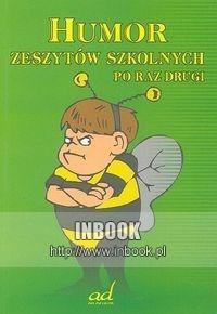 Okładka książki Humor zeszytów szkolnych po raz drugi