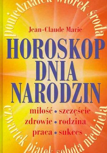 Okładka książki Horoskop dnia urodzin