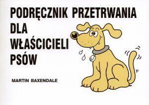 Okładka książki Podręcznik przetrwania dla właścicieli psów