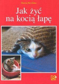 Okładka książki Jak żyć na kocią łapę