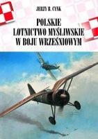 Okładka książki Polskie lotnictwo myśliwskie w boju wrześniowym