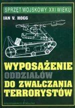 Okładka książki Wyposażenie oddziałów do zwalczania terrorystów