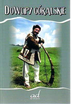 Okładka książki Dowcipy góralskie