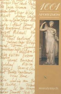 Okładka książki 1001 aforyzmów starożytnych