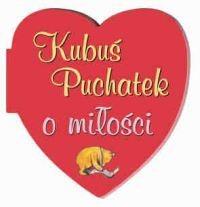 Okładka książki Kubuś Puchatek o miłości