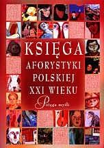 Okładka książki Księga aforystyki polskiej XXI wieku