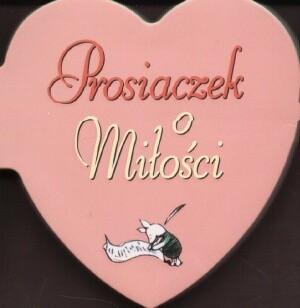 Okładka książki Prosiaczek o miłości