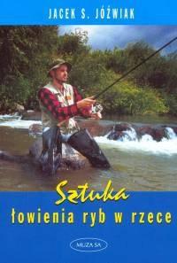 Okładka książki Sztuka łowienia ryb w rzece