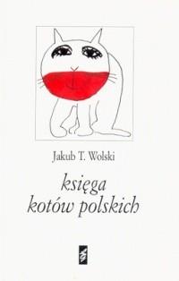Okładka książki Księga kotów polskich