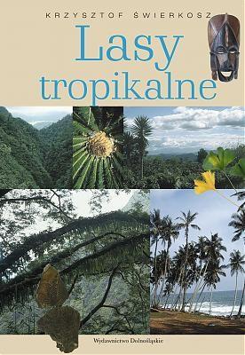 Okładka książki Lasy tropikalne/Tego nie ma w podręczniku