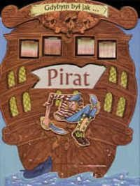 Okładka książki Gdybym był jak... pirat