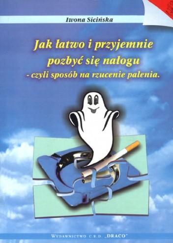 Okładka książki Jak łatwo i przyjemnie rzucić palenie