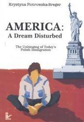 Okładka książki America. A dream disturbed