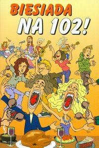 Okładka książki Biesiada na 102
