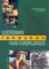 Okładka książki Ilustrowany leksykon filmu europejskiego