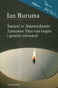Okładka książki Śmierć w Amsterdamie. Zabójstwo Theo van Gogha i granice tolerancji