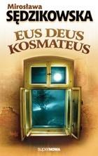 Okładka książki Eus deus kosmateus