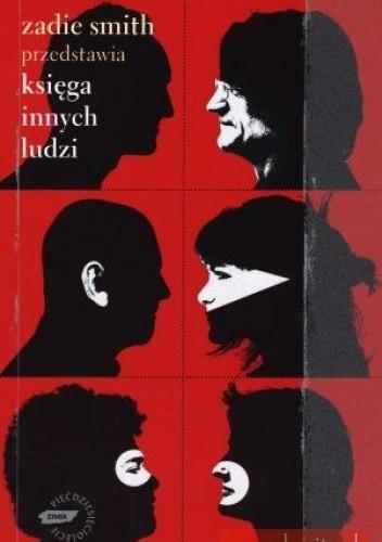 Okładka książki Zadie Smith przedstawia. Księga innych ludzi