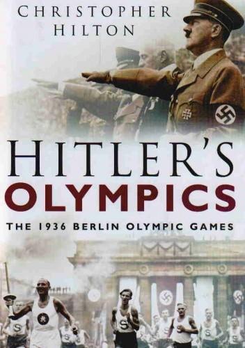 Okładka książki Hitler's Olympics The 1936 Berlin Olympic Games