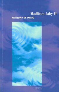 Okładka książki Modlitwa żaby. Księga opowiadań medytacyjnych. Tom 2