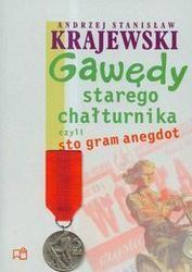 Okładka książki Gawędy starego chałturnika czyli sto gram anegdot