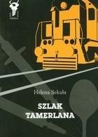 Okładka książki Szlak Tamerlana