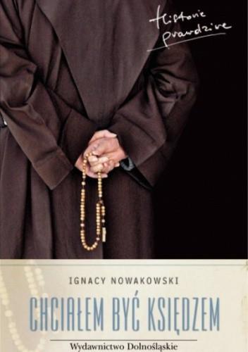 Okładka książki Chciałem być księdzem