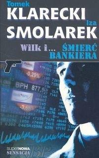 Okładka książki Wilk i... śmierć bankiera