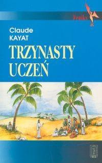 Okładka książki Trzynasty uczeń