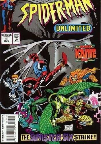 Okładka książki Spider-Man Unlimited #9 - Mark of Kaine, Part 5: Unholy Alliances!